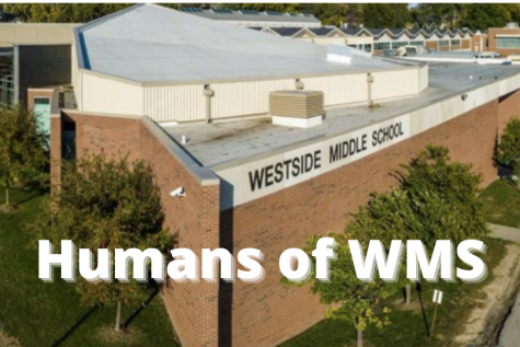 Humans of Westside Middle School