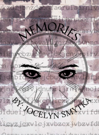 """Memories"" a poem by Jocelyn Smytka"